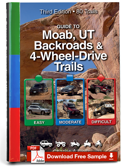 Guide to Moab, UT Backroads & 4-Wheel Drive Trails 3rd Edition