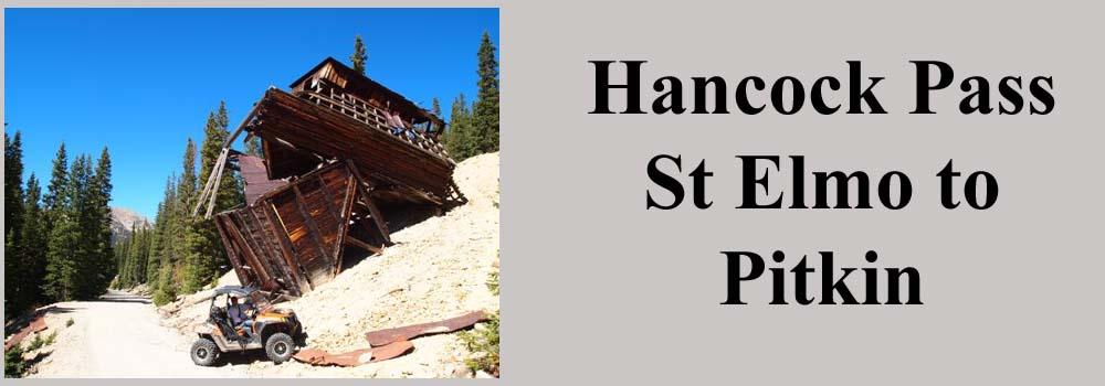 Hancock Pass St Elmo to Pitkin Colorado
