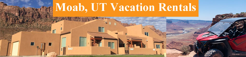 Moab Utah Side by Side Vacation Rentals
