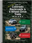 Guide to Northern Colorado Backroads and 4 wheel drive trails 4th edition