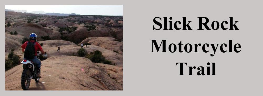 Slick Rock Motorcycle Trail Moab Utah