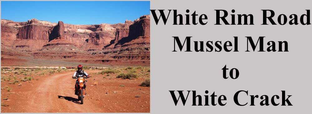 White Rim Road Dual Sport Canyonlands National Park